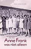 Anne Frank was niet alleen: het Merwedeplein, 1933-1945