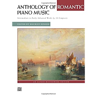 Anthology of Romantic Piano Music (Alfred Masterwork Editions)