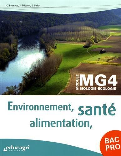 Environnement, santé, alimentation BAC Pro Module MG4 biologie-écologie