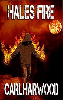 Hales Fire (Hale Reynolds Book 1) (English Edition) di [Harwood, Carl]