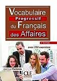 Telecharger Livres Vocabulaire progressif du francais des affaires Niveau intermediaire Livre CD 2eme edition (PDF,EPUB,MOBI) gratuits en Francaise