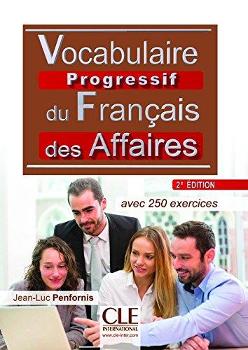 Vocabulaire progressif du franais des affaires - Niveau intermdiaire - Livre + CD - 2me dition