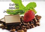 Kaffee Genuss Jahreskalender (Wandkalender 2017 DIN A4 quer): Ein wundervoller Küchenkalender für alle Genießer des Kaffees (Monatskalender, 14 Seiten ) (CALVENDO Lifestyle)