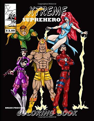 Xtreme Superhero Coloring Book: Volume 1 (hero coloring books)
