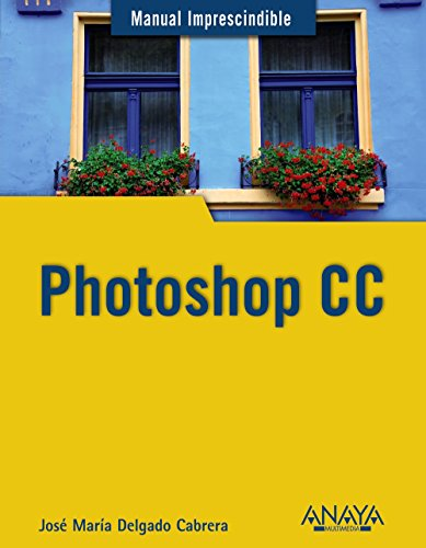 Photoshop CC (Manuales Imprescindibles)