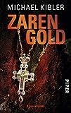 Zarengold: Kriminalroman (Darmstadt-Krimis, Band 2) - Michael Kibler