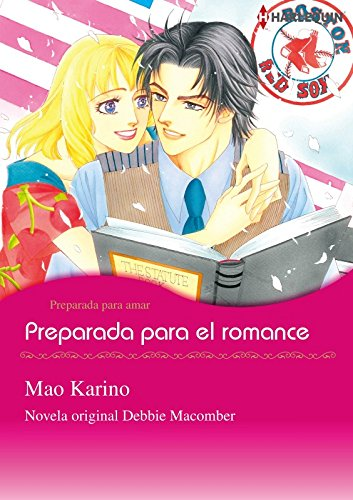 Preparada para el romance (Harlequin Manga) por Debbie Macomber