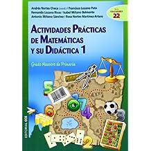 Actividades prácticas de matemáticas y su didáctica 1: Grado Maestro de Primaria (Ciudad de las Ciencias)