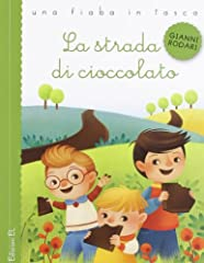Idea Regalo - La strada di cioccolato. Ediz. illustrata