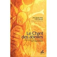 CHANT DES ABEILLES (LE)