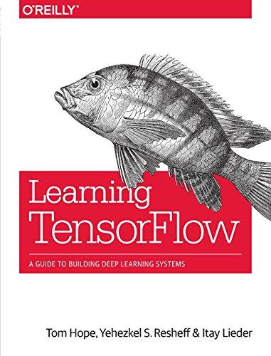 Learning TensorFlow por Tom Hope