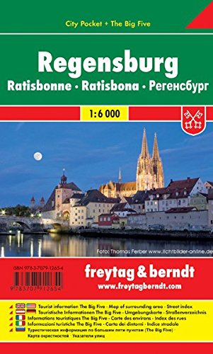 Regensburg, Stadtplan 1:6.000, City Pocket + The Big Five, wasserfest, freytag & berndt Stadtpläne: Stadskaart 1:6 000