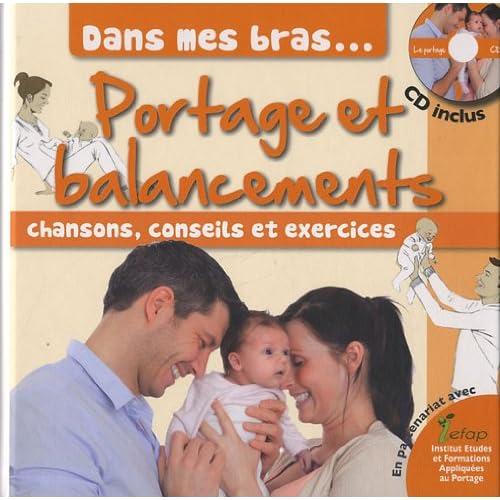 Dans mes bras, portage et balancements (1CD audio)