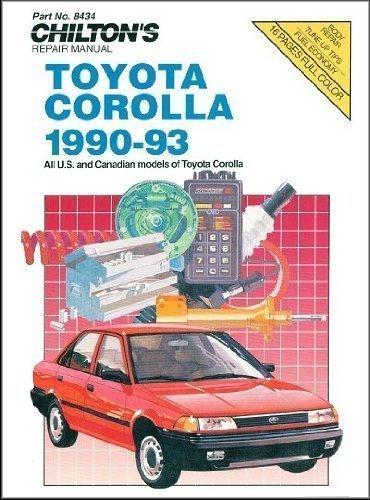 Toyota Corolla, 1990-93 (Chilton's Repair & Tune-Up Guides) by Chilton (1994-05-01) - 93 Tune