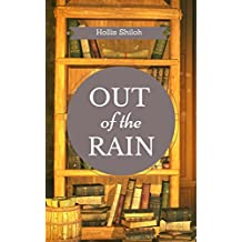 Out of the Rain (English Edition)