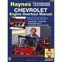 Chevrolet Engine Overhaul Manual (Haynes Manuals)