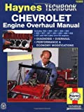 Haynes Chevrolet Engine Overhaul Manual (Haynes Automotive Repair Manuals)