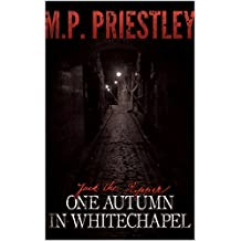 Jack The Ripper: One Autumn in Whitechapel (English Edition)