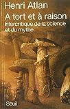 A tort et à raison. Intercritique de la science et du mythe (Science ouverte) - Format Kindle - 9782021331356 - 20,99 €