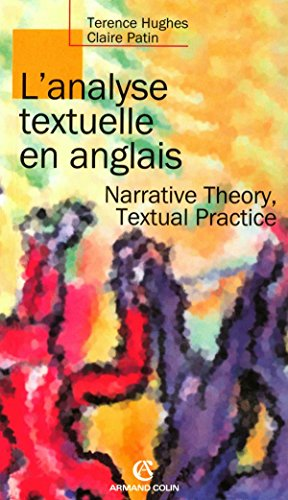 L'analyse textuelle en anglais - Narrative Theory, Textual Practice