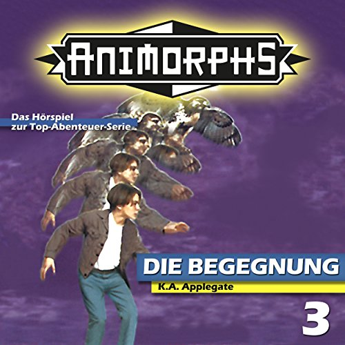 Animorphs (3) Die Begegnung - Ravensburger / highscore music 2018