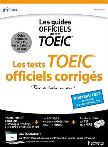 TOEIC ® : les tests officiels corrigés