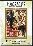 Maestros Del Cine Japonés: El Perro Rabioso - Segunda Edición [DVD]
