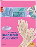 Der geniale Handschuh-Workshop