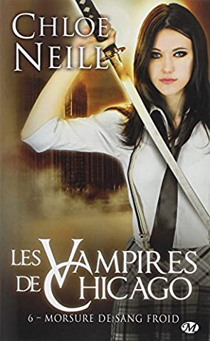 Les Vampires de Chicago, Tome 6: Morsure de sang