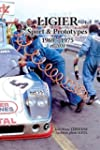 LIGIER Sport & Prototypes 1969-1975 e...