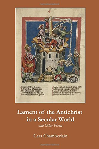 Lament of the Antichrist in a Secular World and Other Poems