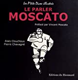 Le parler Moscato