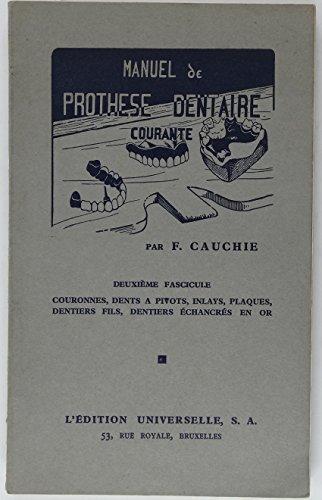 Manuel de prothse dentaire courante Deuxime fascicule