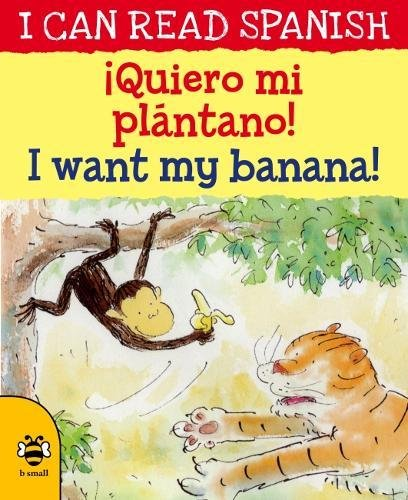!Queiro mi platano! / I'm want my banana (I CAN READ SPANISH)