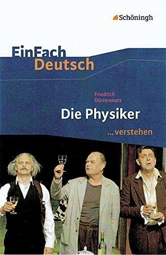 Die Physiker EinFach Deutsch ...verstehen by Friedrich Dürrenmatt (2011-07-01)