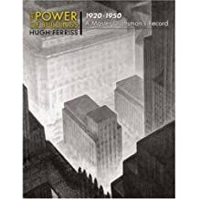 The Power of Buildings, 1920-1950: A Master Draftsman's Record: A Master Craftsman's Record (Dover Architecture)