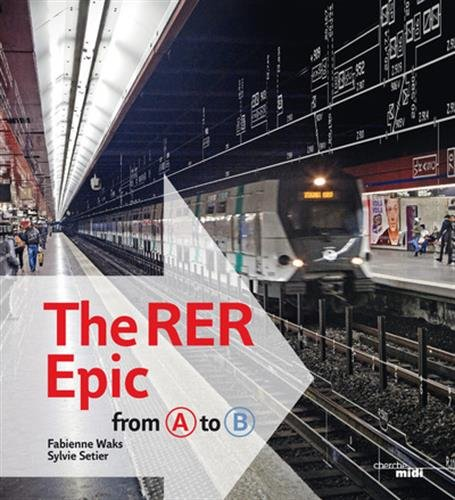 The RER Epic, from A to B