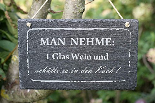 Schiefer Schild Man nehme: 1 Glas Wein und schütte es in den Koch Wandbild