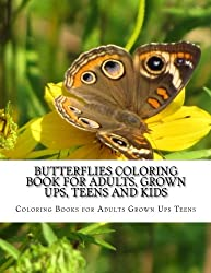 Butterflies Coloring Book For Adults, Grown Ups, Teens and Kids: Stress Relieving Coloring Pages