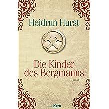 Die Kinder des Bergmanns (Liebe in Zeiten des Krieges 1)