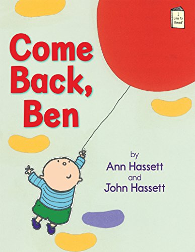 Come Back, Ben (i Like To Read) por Ann Hassett epub