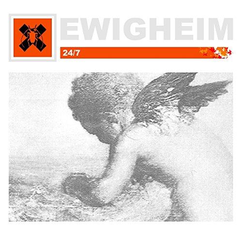 24/7 - Ewigheim