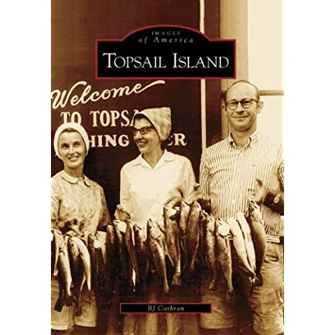 Topsail Island (NC) (Images of America) by BJ Cothran
