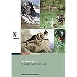 Die Pfahlbauer: Am Wasser und über die Alpen
