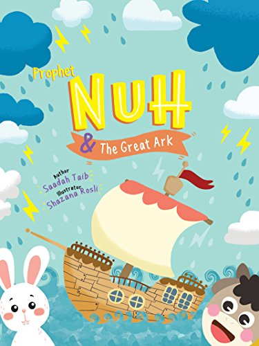 Prophet Nuh and the Great Ark (The Prophets of Islam Activity Books)