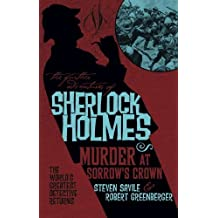 The Further Adventures of Sherlock Holmes - Murder at Sorrow's Crown (Further Adventures of Sherlock Holmes (Paperback)) by Steven Savile (2016-09-13)