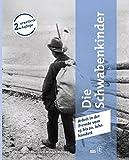 Die Schwabenkinder: Arbeit in Der Fremde Vom 17. Bis 20. Jahrhundert