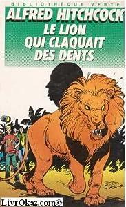 """Afficher """"Le lion qui claquait des dents"""""""