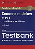 Common mistakes at PET... and how to avoid them. Paperback with Testbank: 1