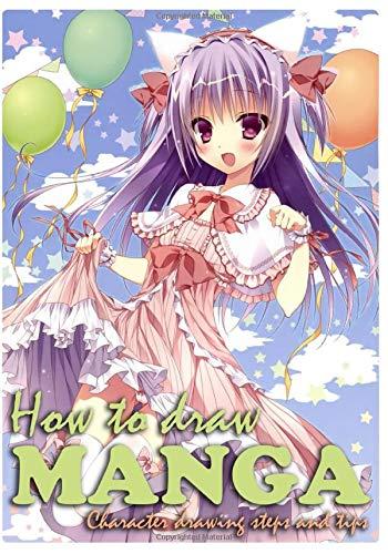 How To Draw Manga: Ultimate Beginner\'s Guide to Creating Manga Art (Drawing Anime and Manga Comics, Band 1)